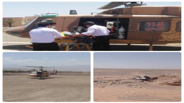 امداد هوایی به یاری مصدومان حادثه ترافیکی شهداد آمد